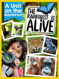 The Rainforest is Alive {A Complete Nonfiction Resource}