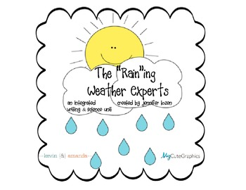 """The """"Raining"""" Weather Experts: An integrated Science and Writing Activity"""