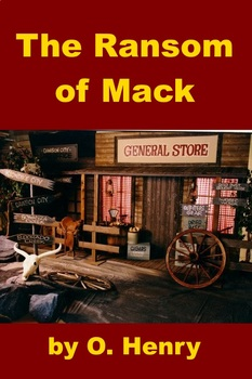 The Ransom of Mack - by O. Henry
