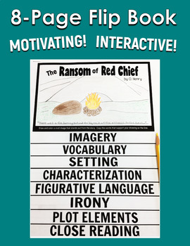 The Ransom of Red Chief - FLIP BOOK - Short Story Study Common Core
