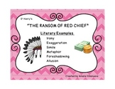 """The Ransom of Red Chief"" Literary Elements - with text evidence"