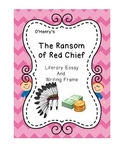 """The Ransom of Red Chief"" Literary Essay"