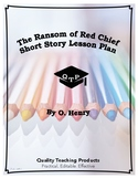 The Ransom of Red Chief by O. Henry Lesson Plan, Worksheet
