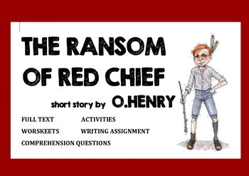 The Ransom of Red Chief - O.Henry