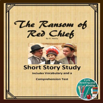 The Ransom of Red Chief Short Story Study