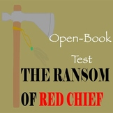 The Ransom of Red Chief by O. Henry - TWO Differentiated Tests