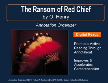 """Ransom of Red Chief"" by O. Henry: Annotation Organizer"