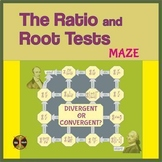 """The Ratio and Root Tests MAZE""""Divergent or Convergent"""" 2 versions with solutions"""