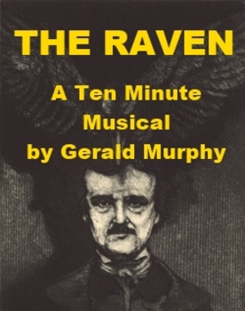 The Raven - A Ten Minute Musical
