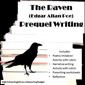 The Raven Prequel Writing Activity Poem and Narrative (Edgar Allan Poe)