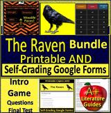 The Raven by Edgar Allan Poe - Bundle - Print AND Google Ready w/ Self-Grading