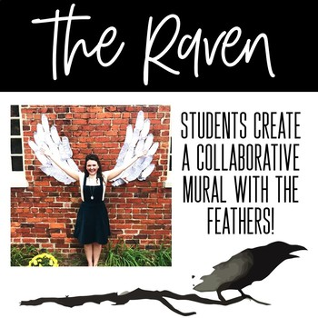 The Raven by Edgar Allan Poe Activity: Raven Feather Mural and Writing