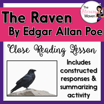The Raven by Edgar Allan Poe: Close Reading, Constructed Responses, Activity