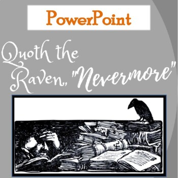 """""""The Raven"""" by Edgar Allan Poe: PowerPoint on the Poem"""