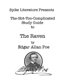 The Raven by Edgar Allan Poe - Spike's Not - Too- Complicated Study Guide (only)
