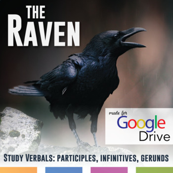 The Raven by Edgar Allan Poe: Study Verbals - Participles, Gerunds, Infinitives