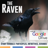 The Raven by Edgar Allan Poe: Study Verbals - Participles,