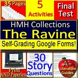 The Ravine 6th Grade HMH Collections Test and Activities- HRW