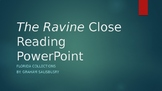 The Ravine Close Reading PowerPoint
