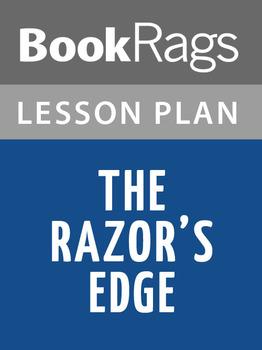 The Razor's Edge Lesson Plans