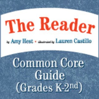 The Reader Common Core Educator's Guide