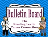 The Reading Lexile Career Connection Bulletin Board~Chevron