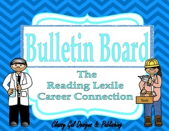 The Reading Lexile Career Connection Bulletin Board~Turquoise Chevron