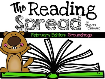 The Reading Spread {February Edition: Groundhogs}