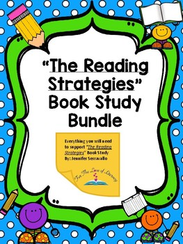 The Reading Strategies Book Complete Book Study Bundle
