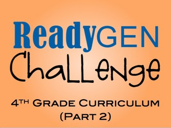 4th Grade ReadyGen Challenge (part 2).. Jeopardy Style - Editable!