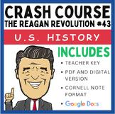 The Reagan Revolution: Graphic Organizer and Crash Course US History #43