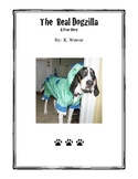 The Real Dogzilla (A true story about my dog) With text features!