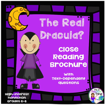 Informational Text for Close Reading The Real Dracula