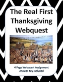 The Real First Thanksgiving Webquest & Virtual Field Trip