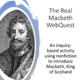 The Real Macbeth WebQuest