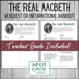 The Real Macbeth Webquest and Handout