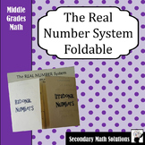 The Real Number System Foldable (6.2A, 7.2A, 8.2A)