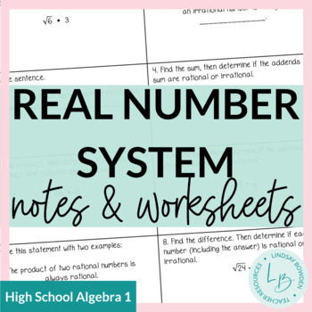 The Real Number System Notes and Worksheets by Lindsay ...