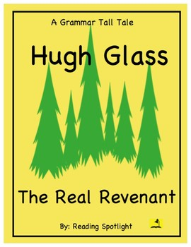 Tall Tale Grammar Story: The Real Revenant-- Hugh Glass