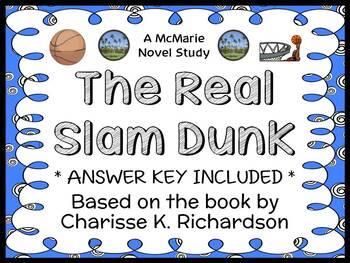 The Real Slam Dunk (Charisse K. Richardson) Novel Study / Reading Comprehension
