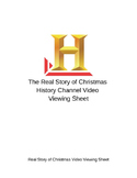The Real Story of Christmas Video Viewing worksheet- History Channel
