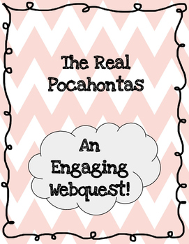 The Real Story of Pocahontas: A Webquest
