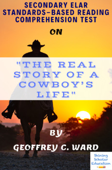The Real Story of a Cowboy's Life Nonfiction by Geoffrey C. Ward Reading Test