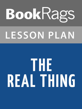 The Real Thing Lesson Plans