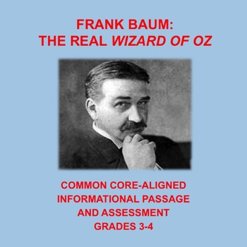 The Real Wizard of Oz: Informational Passage and Assessment for Grades 3-4