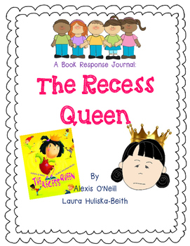 The Recess Queen - A Complete Book Response Journal