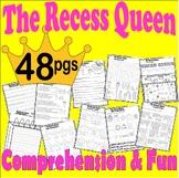 The Recess Queen * Book Companion Reading Comprehension Li