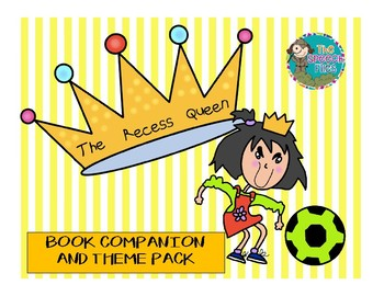 The Recess Queen Book Companion and Theme Pack
