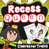 The Recess Queen Character Trait Activities - First Day of School Activities