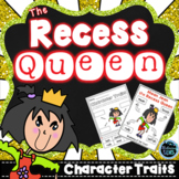 The Recess Queen Character Traits   First Day of School Activities